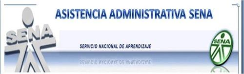 Curso Asistencia Administrativa SENA  Curso Asistencia Administrativa SENA